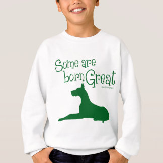 Born Great, green Sweatshirt