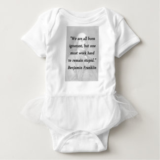 Born Ignorant - Benjamin Franklin Baby Bodysuit