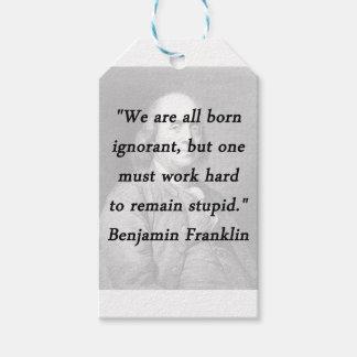 Born Ignorant - Benjamin Franklin Gift Tags