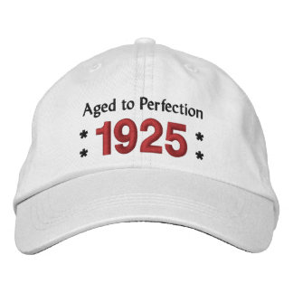 Born in 1925 AGED TO PERFECTION 90th Birthday V2B Embroidered Hat