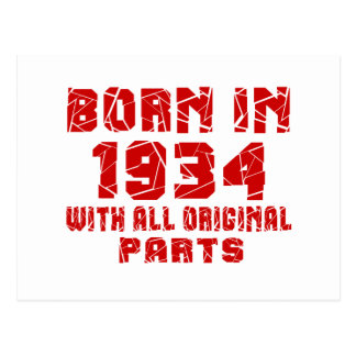 Born In 1934 With All Original Parts Postcard