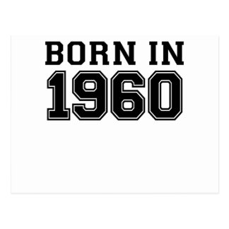 BORN IN 1960.png Postcard