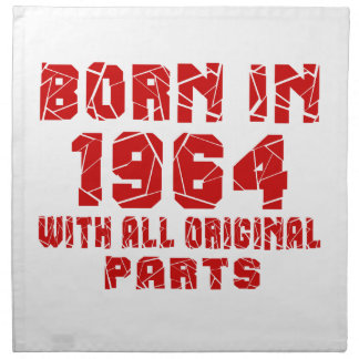 Born In 1964 With All Original Parts Napkins