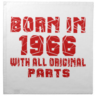 Born In 1966 With All Original Parts Printed Napkin