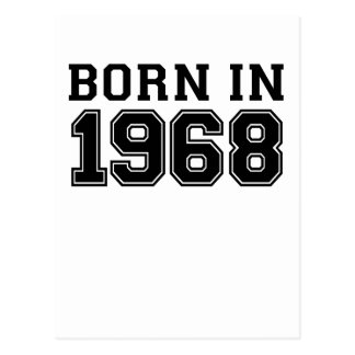BORN IN 1968.png Postcard