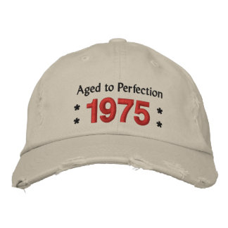 Born in 1975 AGED TO PERFECTION 40th Birthday V2G Embroidered Hat