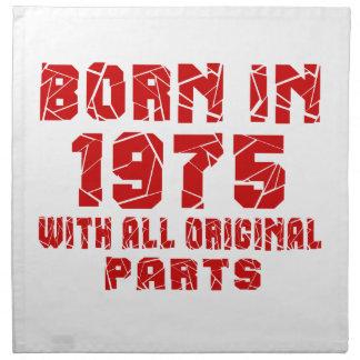 Born In 1975 With All Original Parts Cloth Napkins