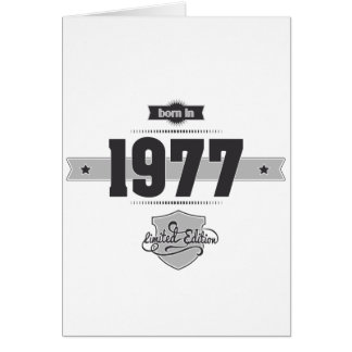 Born in 1977 (Dark&Lightgrey) Card