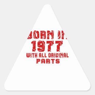 Born In 1977 With All Original Parts Triangle Sticker