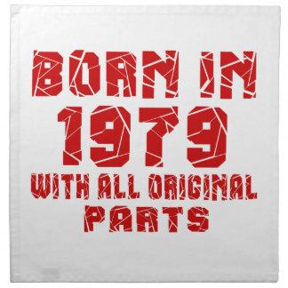 Born In 1979 With All Original Parts Cloth Napkins