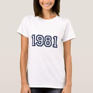 Born in 1981 birth year t-shirt