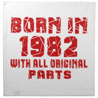 Born In 1982 With All Original Parts Cloth Napkins