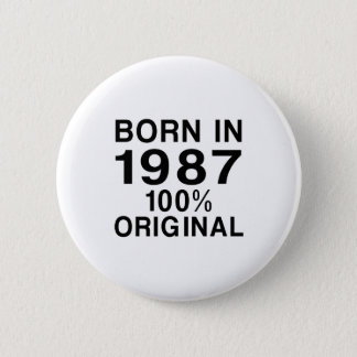 Born In 1987 2 Inch Round Button