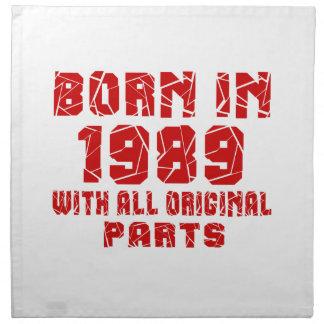 Born In 1989 With All Original Parts Napkin