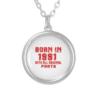 Born In 1991 With All Original Parts Silver Plated Necklace