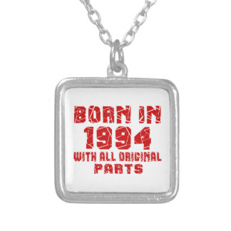 Born In 1994 With All Original Parts Silver Plated Necklace