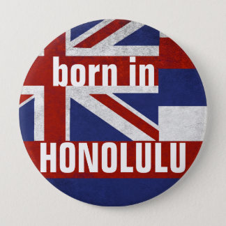 Born in Honolulu Button