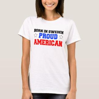 Born In Sweden Proud American T-Shirt