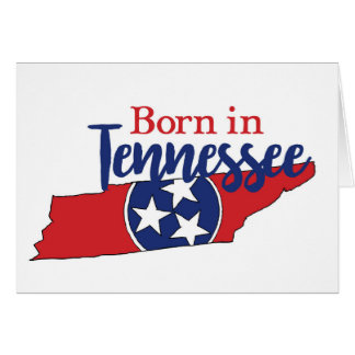 Born in Tennessee Card
