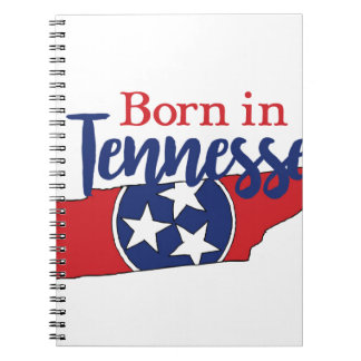 Born in Tennessee Notebook