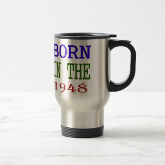 Born In The 1948 Travel Mug