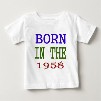 Born In The 1958 Baby T-Shirt