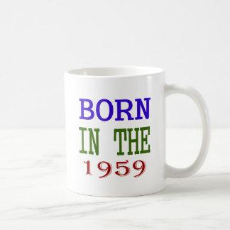 Born In The 1959 Coffee Mug