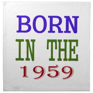 Born In The 1959 Printed Napkin