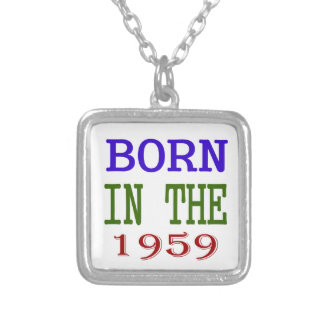 Born In The 1959 Silver Plated Necklace