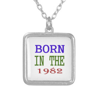 Born In The 1982 Silver Plated Necklace