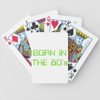 Born In The 80's Bicycle Playing Cards