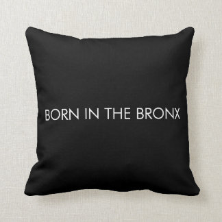 Born in the Bronx Throw Pillow