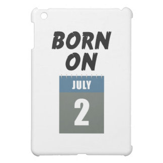 Born on July 2nd iPad Mini Covers