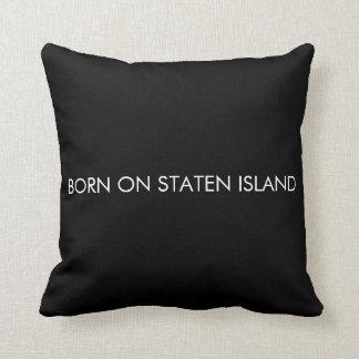 Born on Staten Island Throw Pillow