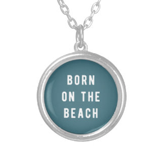 Born on the beach silver plated necklace