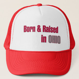 Born & Raised in Ohio (Red & Grey Design) Hat