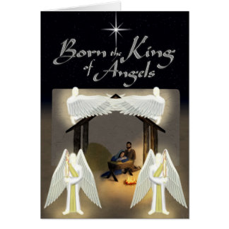 Born the King of Angels Christmas Card