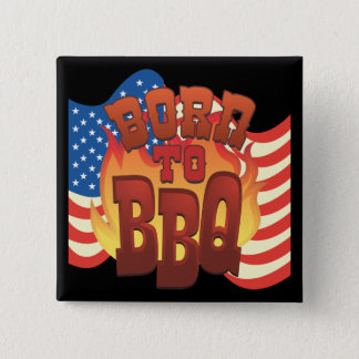 Born to BBQ 2 Inch Square Button