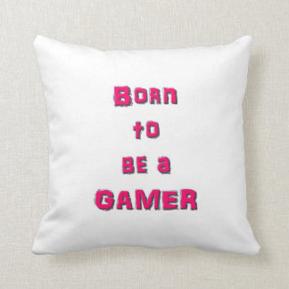 Born To Be a Gamer Pillow