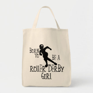 Born to be a Roller Derby Girl Tote Bag