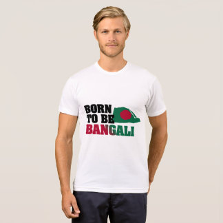 Born to be Bangali T-Shirt