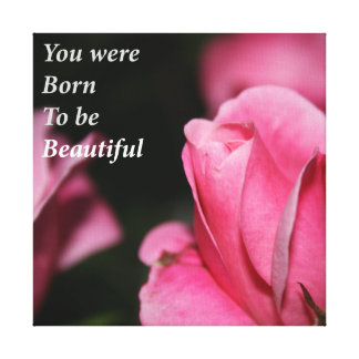 Born To Be Beautiful Canvas Print