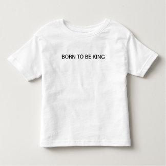 Born To Be King Toddler T-shirt