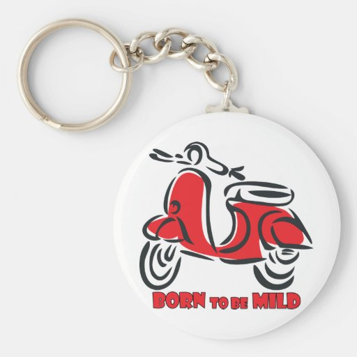 Born to be Mild Keychains