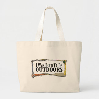 Born To Be Outdoors Tote Bag