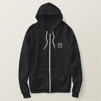 Born To Be Wild Embroidered Fleece Zip Hoody