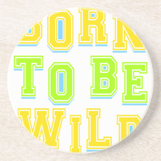 Born to be wild kid design drink coasters