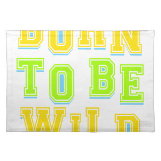 Born to be wild kid design placemat