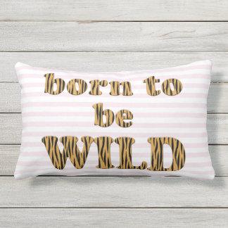 Born to be wild | Pink Fun Quote Tigerprint Lumbar Pillow