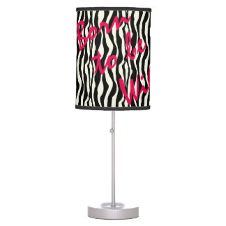 Born To Be Wild Zebra Print Pattern Desk Lamps